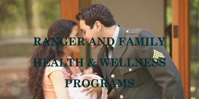 Ranger and Family Health & Wellness Programs