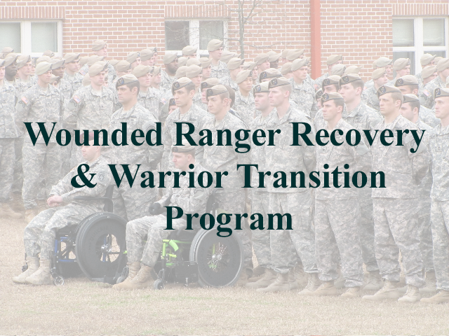 Wounded Ranger Recovery & Warrior Transition Program