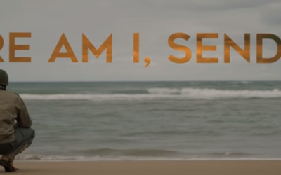 HERE I AM, SEND ME- D-Day 75th Anniversary Documentary